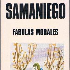 Libros de segunda mano: FÁBULAS MORALES. SAMANIEGO.. Lote 39842640