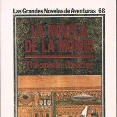 Libros de segunda mano: LA NOVELA DE LA MOMIA. THEOPHILE GAUTIER.. Lote 39842883