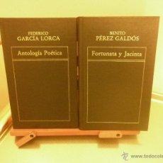 Libros de segunda mano: FORTUNATA Y JACINTA (BENITO PÉREZ GALDÓS)-ANTOLOGÍA POÉTICA (FEDERICO GARCÍA LORCA). Lote 210165727