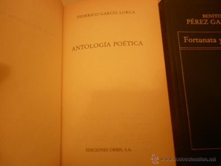 Libros de segunda mano: FORTUNATA Y JACINTA (BENITO PÉREZ GALDÓS)-ANTOLOGÍA POÉTICA (FEDERICO GARCÍA LORCA) - Foto 3 - 210165727