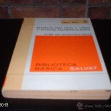 Libros de segunda mano: LIBRO 31 DE BIBLIOTECA BÁSICA SALVAT. MARCELINO, PAN Y VINO. SÁNCHEZ- SILVA. LIBRO RTV. Lote 40239656