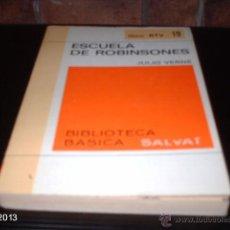 Libros de segunda mano: LIBRO 19 DE BIBLIOTECA BÁSICA SALVAT. ESCUELA DE ROBINSONES, DE JULIO VERNE. LIBRO RTV. Lote 40240122