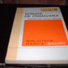 Libros de segunda mano: LIBRO 24 DE BIBLIOTECA BÁSICA SALVAT. SONATA DE PRIMAVERA, DE VALLE INCLÁN. LIBRO RTV. Lote 40240276