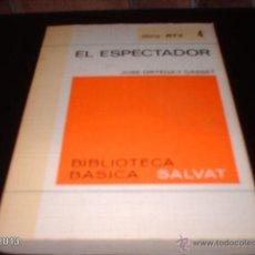 Libros de segunda mano: LIBRO 4 DE BIBLIOTECA BÁSICA SALVAT. EL ESPECTADOR, DE JOSÉ ORTEGA Y GASSET. LIBRO RTV. Lote 40240430