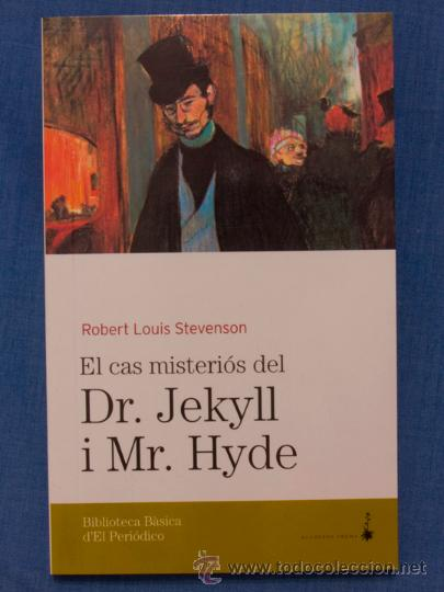 Resultado de imagen de El misteriós cas del Dr. Jekyll i Mr. Hyde, de Robert L. Stevenson.