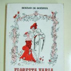 Libros de segunda mano: FLORESTA VARIA DE GRACIAS Y DESGRACIAS - BRAULIO DE SIGÜENZA - EDITORIAL DIROSA (1974). Lote 40847784