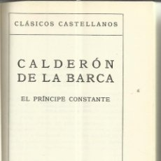 Libros de segunda mano: EL PRÍNCIPE CONSTANTE. CALDERÓN DE LA BARCA. ESPASA-CALPE. MADRID. 1975. Lote 40983201