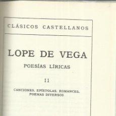 Libros de segunda mano: POESIAS LÍRICAS II. LOPE DE VEGA. ESPASA-CALPE. MADRID. 1973. Lote 40983260