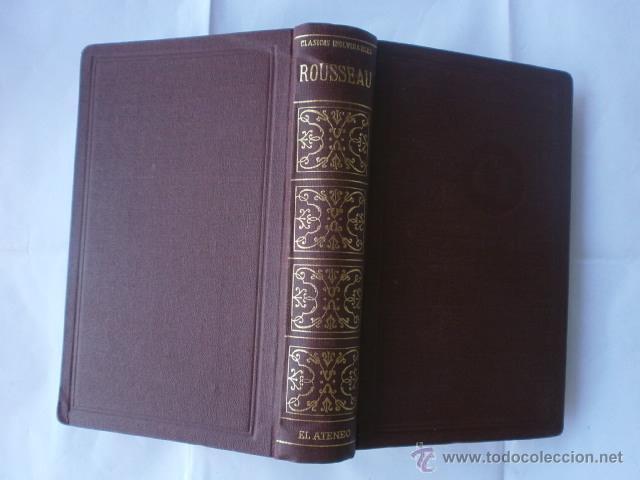 Libros de segunda mano: JUAN JACOBO ROUSSEAU OBRAS SELECTAS EDITA LIBRERIA ATENEO 1959 - Foto 4 - 41054425