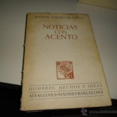 Libros de segunda mano: G-57 LIBRO NOTICIAS CON ACENTO. MANUEL JIMENEZ DE PARGA.. Lote 44831524