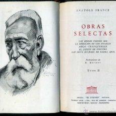 Libros de segunda mano: ANATOLE FRANCE : OBRAS SELECTAS II (EL ATENEO, 1959) PLENA PIEL. Lote 41355443