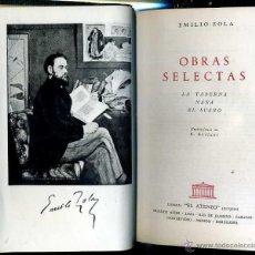 Libros de segunda mano: ZOLA : OBRAS SELECTAS (EL ATENEO, 1961) PLENA PIEL. Lote 41355563