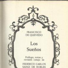 Libros de segunda mano: LOS SUEÑOS. FRANCISCO DE QUEVEDO. EDICIONES DEL ARCE. MADRID. 1969. Lote 41448817
