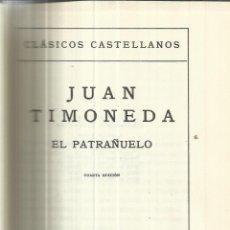 Libros de segunda mano: EL PATRAÑUELO. JUAN TIMONEDA. 4ª EDICIÓN. ESPASA-CALPE. MADRID. 1973. Lote 41521277