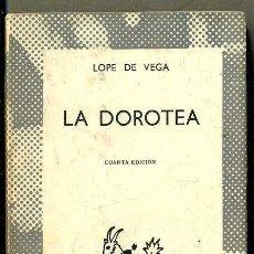 Libros de segunda mano: AUSTRAL 422 : LOPE DE VEGA - LA DOROTEA. Lote 41553021