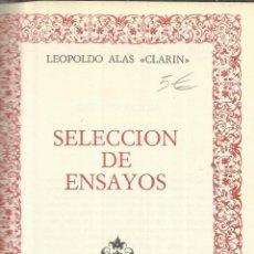 Libros de segunda mano: SELECCIÓN DE ENSAYOS. LEOPOLDO ALAS CLARÍN. EDICIONES FERNI. GENOVA. 1974. Lote 41567593