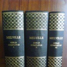 Libros de segunda mano: HERMAN MELVILLE - OBRAS COMPLETAS EN 3 VOLÚMENES - TOMOS I II III. Lote 253980500