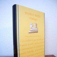 Libros de segunda mano: PEDRO MEJÍA (MEXÍA): DIÁLOGOS (FUND. LARA, CLÁSICOS ANDALUCES, 2006) COMO NUEVO. Lote 48885817