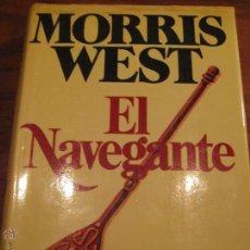 Libros de segunda mano: EL NAVEGANTE MORRIS WEST EDITORIAL POMAIRE 1976 435 PÁGINAS CASTELLANO. Lote 103634840