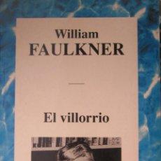 Libros de segunda mano: EL VILLORIO. WILLIAM FAULKNER.. Lote 42116106