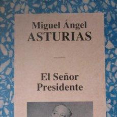 Libros de segunda mano: EL SEÑOR PRESIDENTE. MIGUEL ANGEL ASTURIAS.. Lote 42116153
