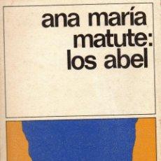 Libros de segunda mano: . LIBRO COLECCION DESTINOLIBRO Nº141 LOS ABEL DE ANA MARIA MATUTE . Lote 42235526