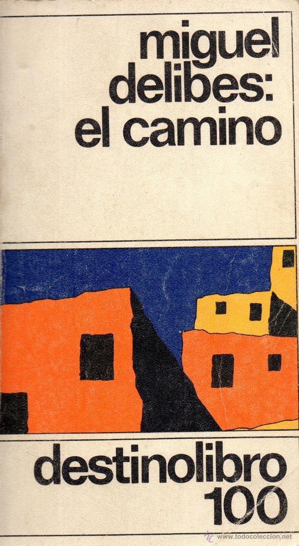 Libro coleccion destinolibro n 100 el camino de miguel delibes libros de segunda mano