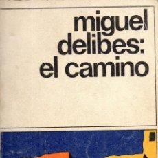 Libros de segunda mano: . LIBRO COLECCION DESTINOLIBRO Nº100 EL CAMINO DE MIGUEL DELIBES . Lote 42235581