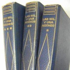 Libros de segunda mano: LAS MIL Y UNA NOCHES I,II Y III, TRADUCTOR JUAN VERNET,1967,1965,1967,PLANETA ED,REF. Lote 42584076