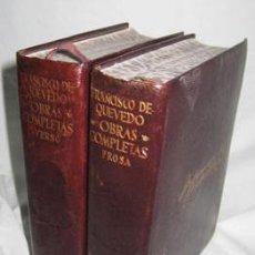 Libros de segunda mano: OBRAS COMPLETAS. PROSA Y VERSO. TOMO I Y II. DE QUEVEDO Y VILLEGAS, FRANCISCO. 1952/1958. AGUILAR. Lote 42681510