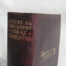 Libros de segunda mano: OBRAS COMPLETAS DE MIGUEL DE CERVANTES SAAVEDRA. 1949. AGUILAR. Lote 42681810