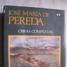 Libros de segunda mano: OBRAS COMPLETAS 2. DE PEREDA, JOSÉ MARÍA. 1988. AGUILAR. Lote 42721798