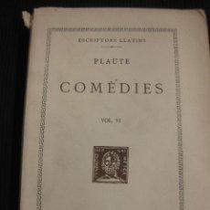 Libros de segunda mano: PLAUTE. COMEDIES VOL.VI. TEXT I TRADUCCIO.FUNDACIO BERNAT METGE 1949.. Lote 42752331