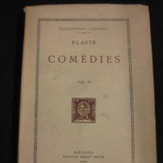 Libros de segunda mano: PLAUTE. COMEDIES VOL.XI.TEXT I TRADUCCIO.FUNDACIO BERNAT METGE 1955.. Lote 42752488
