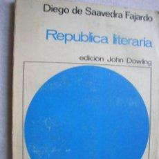 Libros de segunda mano: REPÚBLICA LITERARIA. DE SAAVEDRA FAJARDO, DIEGO. 1967. Lote 42851468