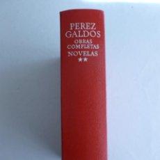 Libros de segunda mano: OBRAS COMPLETAS. NOVELAS. PEREZ GALDOS. VOL 1 AGUILAR. 1986 1474. Lote 43113110