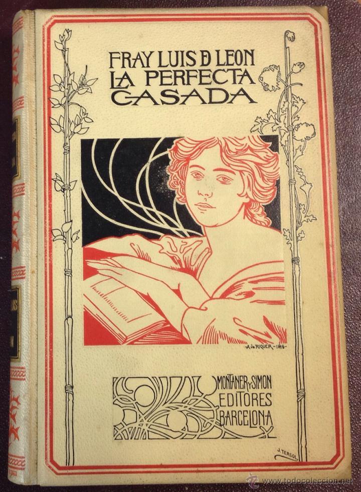 LA PERFECTA CASADA. FRAY LUÍS DE LEÓN. 1898. (Libros de Segunda Mano (posteriores a 1936) - Literatura - Narrativa - Clásicos)