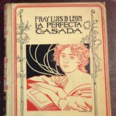 Libros de segunda mano: LA PERFECTA CASADA. FRAY LUÍS DE LEÓN. 1898.. Lote 221655151