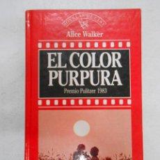 Libros de segunda mano: EL COLOR PÚRPURA - WALKER, ALICE. PREMIO PULITZER 1983. TDK185. Lote 43240111