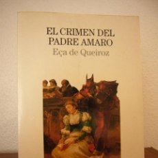 Libros de segunda mano: EÇA DE QUEIROZ: EL CRIMEN DEL PADRE AMARO (LUMEN, 1997) MUY BUEN ESTADO. Lote 43290811