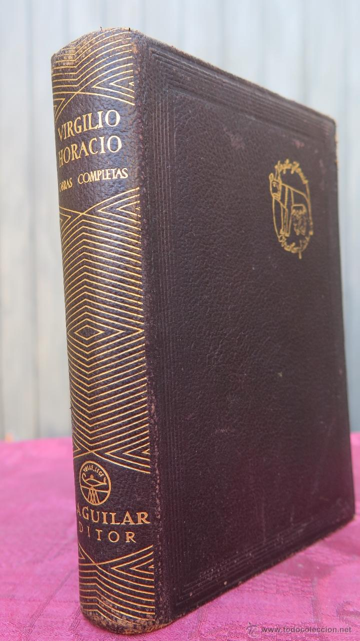 1945.- OBRAS COMPLETAS. VIRGILIO Y HORACIO. AGUILAR. CRISOL (Libros de Segunda Mano (posteriores a 1936) - Literatura - Narrativa - Clásicos)