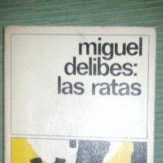 Libros de segunda mano: LAS RATAS, MIGUEL DELIBES, DESTINOLIBRO 8. Lote 43546469