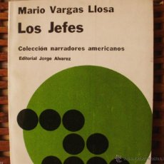 Libros de segunda mano: LOS JEFES DE MARIO VARGAS LLOSA, EDITORIAL JORGE ÁLVAREZ, COLECCIÓN NARRADORES AMERICANOS, AÑO 1965. Lote 43564069