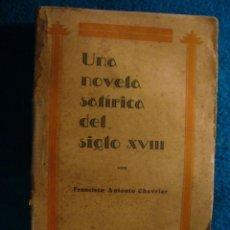 Libros de segunda mano: FCO. CHEVRIER: - EL VENDEDOR AMBULANTE. NOVELA SATIRICA DEL SIGLO XVIII - (MADRID, 1920). Lote 43567178