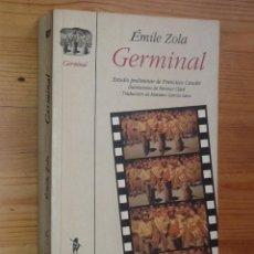 Libros de segunda mano: ÉMILE ZOLA - GERMINAL - EDICIONES DE LA TORRE, 1994. Lote 43692451
