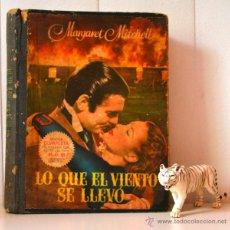 Libros de segunda mano: LO QUE EL VIENTO SE LLEVO MARGARET MITCHELL * BRUGUERA * 1951 * CON FOTOS EN BLANCO Y NEGRO DEL FILM. Lote 43898774