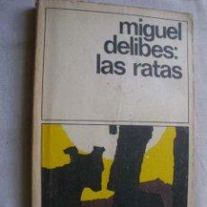 Libros de segunda mano: LAS RATAS. DELIBES, MIGUEL. 1979. Lote 43918036