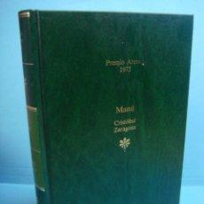 Libros de segunda mano: LIBRO. MANÚ. CRISTOBAL ZARAGOZA. EDITORIAL PLANETA. PREMIO ATENEO. 1975. Lote 43918357