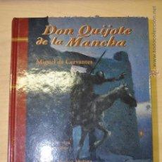 Libros de segunda mano: DON QUIJOTE DE LA MANCHA - MIGUEL DE CERVANTES . Lote 43976636