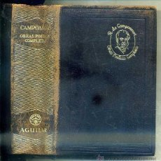 Libros de segunda mano: CAMPOAMOR . OBRAS POÉTICAS COMPLETAS (AGUILAR JOYA, 1949) PLENA PIEL. Lote 44042412